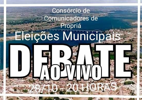 E HOJE: Consórcio de Comunicadores de Propriá realiza Debate com candidatos a prefeito