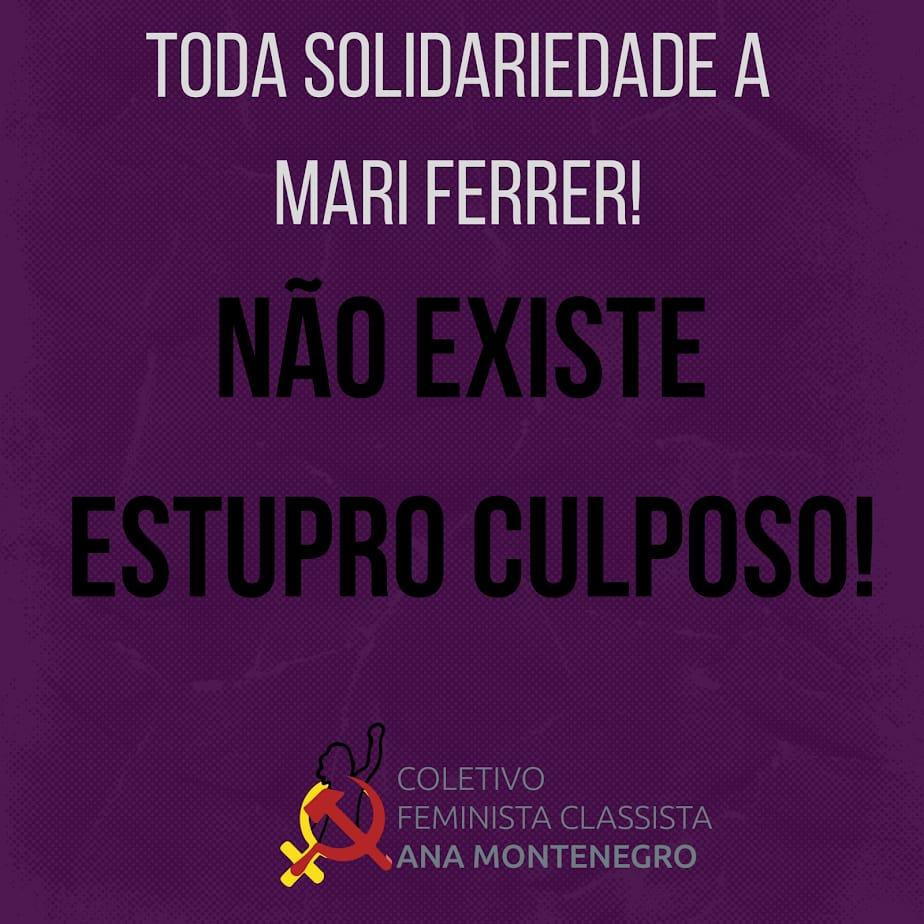 TODA SOLIDARIEDADE A MARIANA FERRER: Não existe estupro culposo!